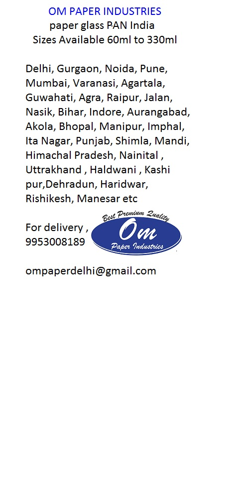 Paper Cups 60ml to 330ml single wall available to deliver PAN India locations - Om Paper Industries