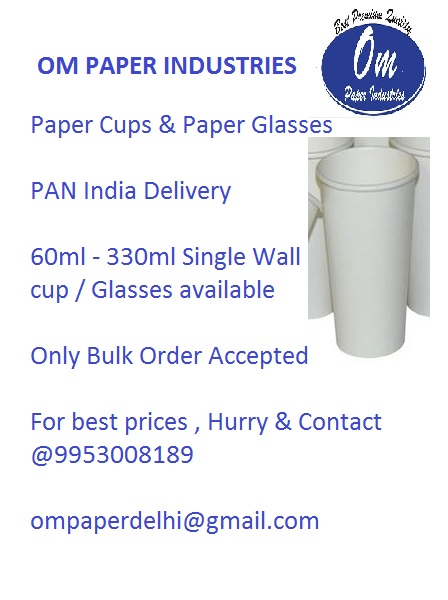 OM PAPER INDUSTRIES - PAPER CUPS & PAPER GLASSES